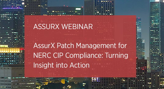 Patch Compliance Management Webinar For NERC CIP Compliance