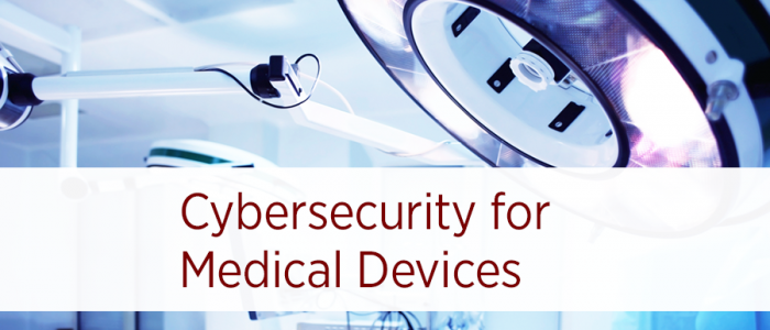 Cybersecurity for Medical Devices – Who's Accountable?
