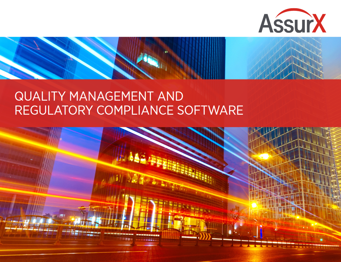 AssurX Quality Management and Regulatory Compliance Software Product Brochure